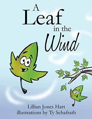 A Leaf in the Wind: Lillian Jones Hart