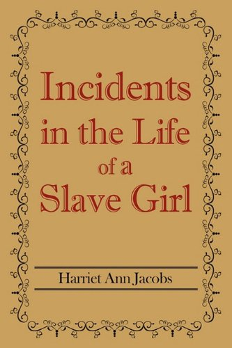 9781613820124: Incidents in the Life of a Slave Girl