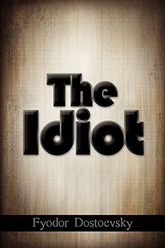 9781613820223: The Idiot