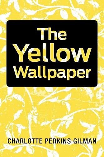 9781613820322: The Yellow Wallpaper