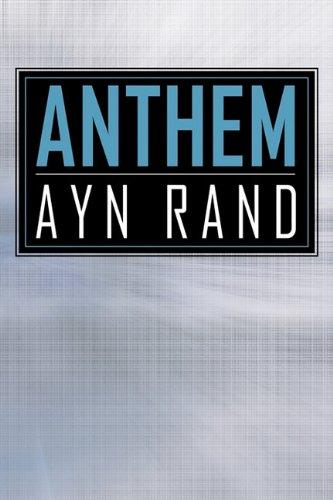 Anthem: Ayn Rand