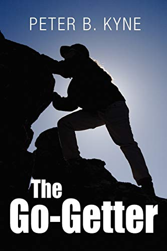 9781613820858: The Go-Getter: A Story That Tells You How To Be One