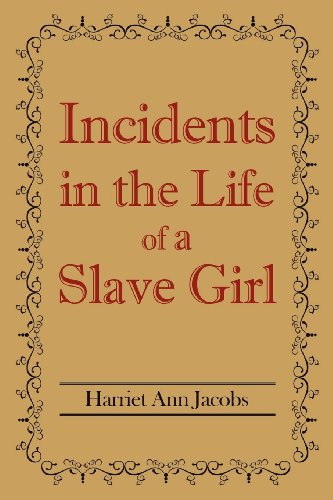 9781613821237: Incidents in the Life of a Slave Girl