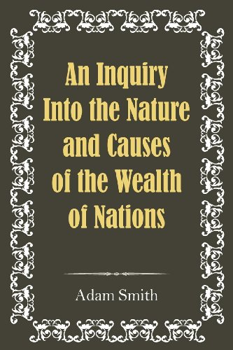 9781613821626: An Inquiry Into the Nature and Causes of the Wealth of Nations