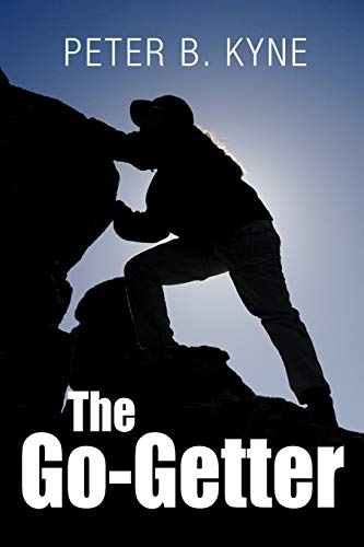 9781613821695: The Go-Getter: A Story that Tells You How to Be One