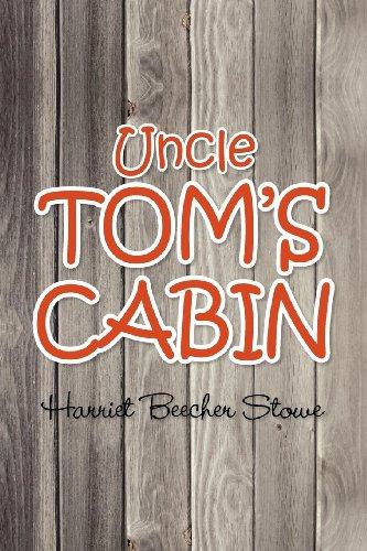 Uncle Tom's Cabin: Harriet Beecher Stowe