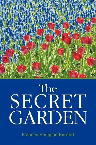 The Secret Garden (1613821921) by Frances Hodgson Burnett