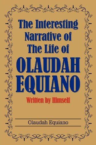 9781613822418: The Interesting Narrative of the Life of Olaudah Equiano: Written by Himself
