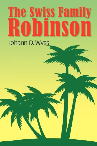 9781613822678: The Swiss Family Robinson