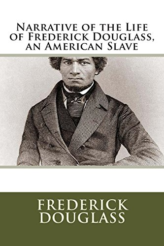 9781613822913: Narrative of the Life of Frederick Douglass, an American Slave