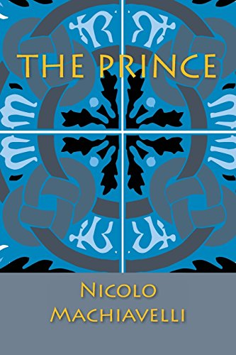 The Prince: Nicolo Machiavelli