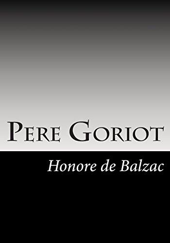 Pere Goriot: Honore De Balzac