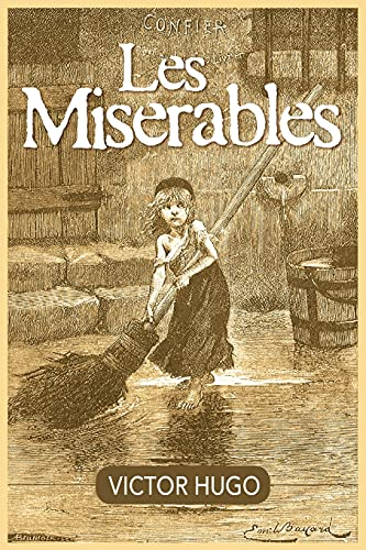 an overview of the classic story les miserables Overview of new york theater   les miserables: ensemble cast  based on victor hugo's classic novel, les miserables is an epic and uplifting story about the.