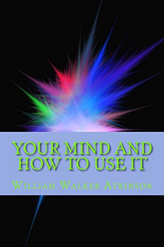 9781613824993: Your Mind and How to Use It