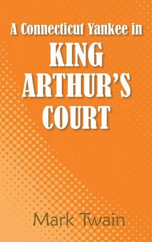 9781613826003: A Connecticut Yankee in King Arthur's Court