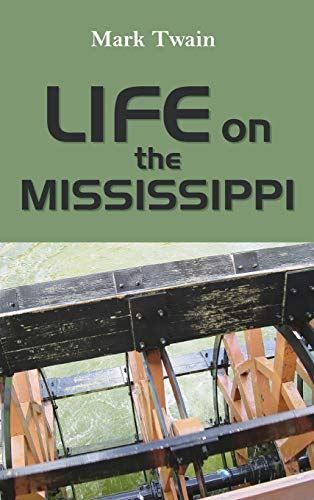 9781613827024: Life on the Mississippi