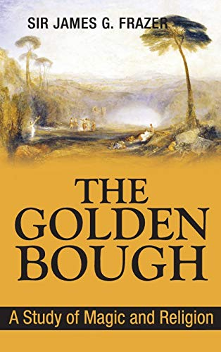 9781613828298: The Golden Bough: A Study of Magic and Religion