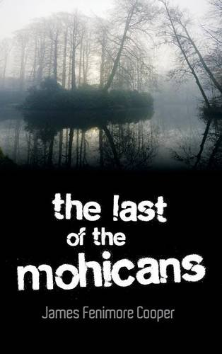 9781613828540: The Last of the Mohicans