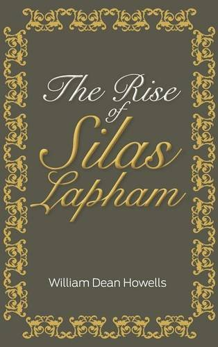 9781613828960: The Rise of Silas Lapham