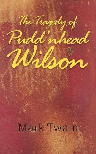 9781613829271: The Tragedy of Pudd'nhead Wilson