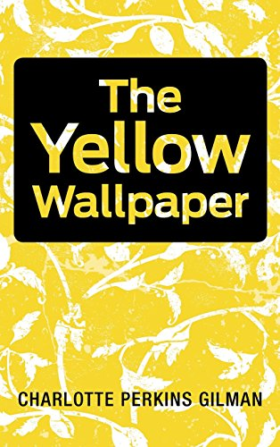 9781613829448: The Yellow Wallpaper