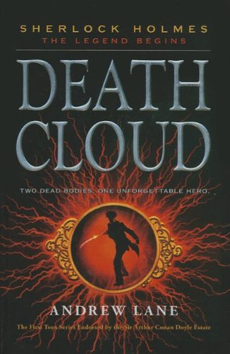 9781613830000: Death Cloud (Sherlock Holmes: The Legend Begins)