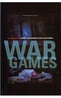 9781613830185: War Games: A Novel Based on a True Story