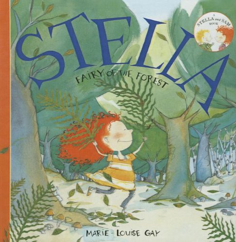 9781613830635: Stella, Fairy of the Forest (Stella and Sam Books)