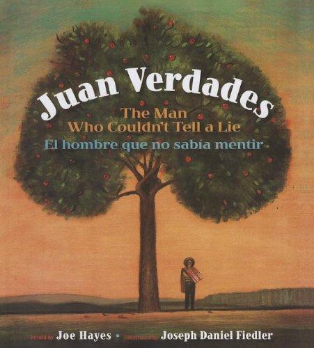 9781613830802: Juan Verdades: The Man Who Couldn't Tella Lie (English and Spanish Edition)