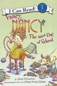 9781613831021: Fancy Nancy: The 100th Day of School