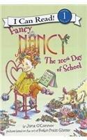 9781613831021: Fancy Nancy: The 100th Day of School
