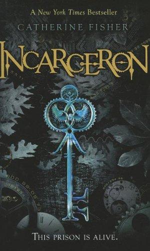 9781613831175: Incarceron (Incarceron, Book 1)
