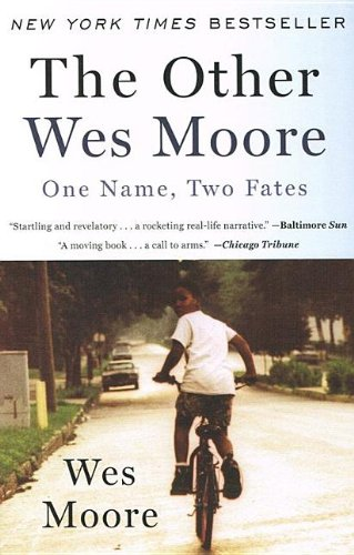 9781613831212: The Other Wes Moore: One Name, Two Fates