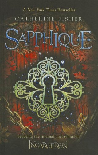 Sapphique (1613831447) by Catherine Fisher