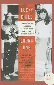 9781613831496: Lucky Child: A Daughter of Cambodia Reunites with the Sister She Left Behind (P.S.)