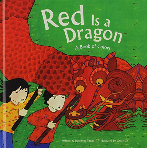 9781613831861: Red Is a Dragon: A Book of Colors