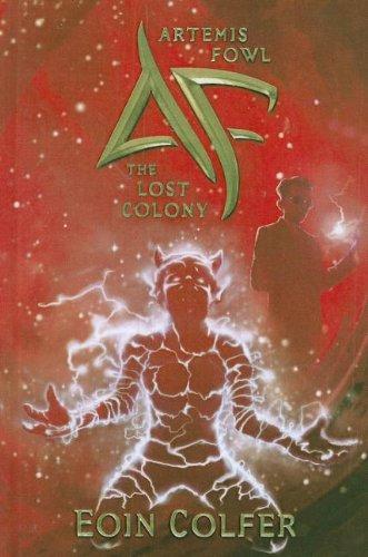 9781613832011: The Lost Colony (Artemis Fowl)