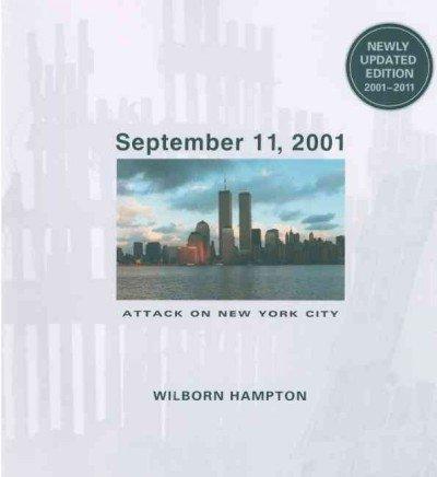 9781613832066: September 11, 2001: Attack on New York City