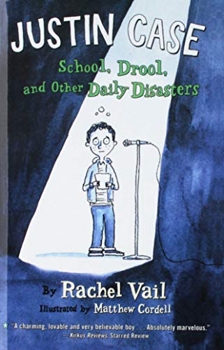 9781613833247: Justin Case: School, Drool, and Other Daily Disasters