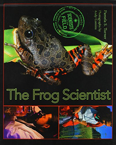 9781613833827: The Frog Scientist (Scientists in the Field (Paperback))