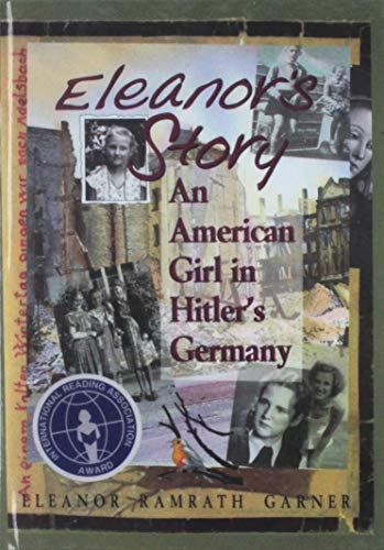 9781613835692: Eleanor's Story: An American Girl in Hitler's Germany