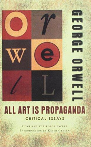 9781613835951: All Art Is Propaganda: Critical Essays: Critical Essays