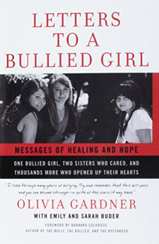 9781613835999: Letters to a Bullied Girl: Messages of Healing and Hope