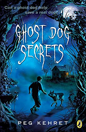 9781613836446: Ghost Dog Secrets