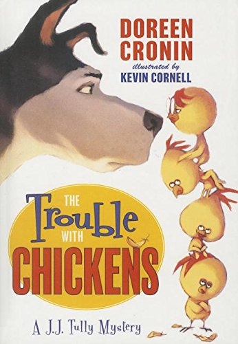 9781613836507: The Trouble with Chickens (J.J. Tully Mysteries)