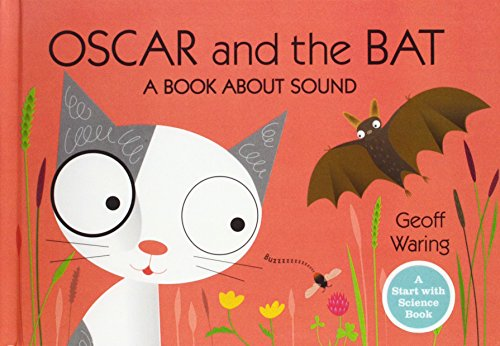 9781613837528: Oscar and the Bat: A Book about Sound (Start with Science Books (Paperback))