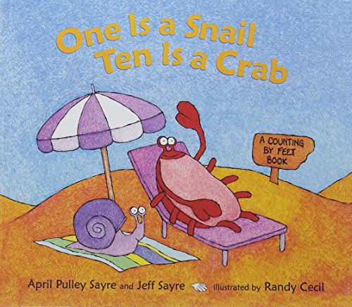 9781613837610: One Is a Snail, Ten Is a Crab: A Counting by Feet Book