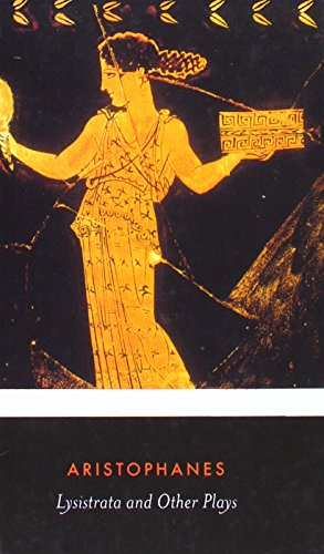 9781613837993: Lysistrata and Other Plays: The Acharnians, the Clouds, Lysistrata (Penguin Classics)