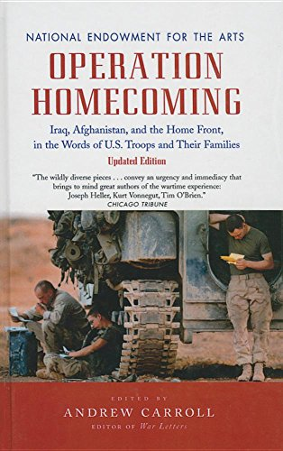 Operation Homecoming: Iraq, Afghanistan, and the Home Front, in the Words of U.S. Troops and Their ...