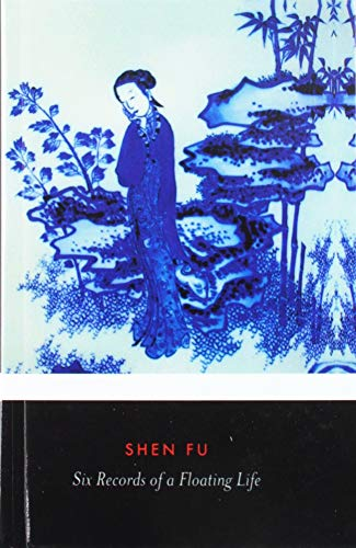 9781613838556: Six Records of a Floating Life (Penquin Classics)